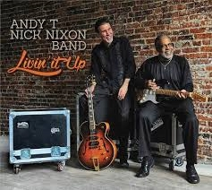 ANDY T – NICK NIXON BAND LIVIN' IT UP