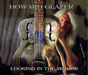 HOWARD GLAZER   LOOKING IN THE MIRROR