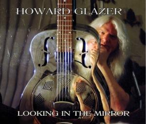 HOWARD GLAZER   LOOKING IN THE MIRROR
