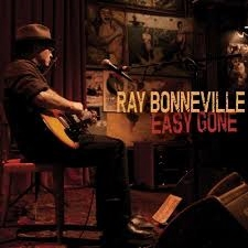 RAY BONNEVILLE EASY GONE