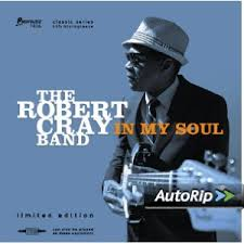 ROBERT CRAY IN MY SOUL