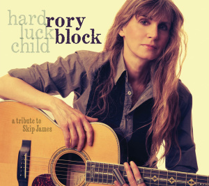 RORY BLOCK HARD LUCK CHILD A TRIBUTE TO SKIP JAMES
