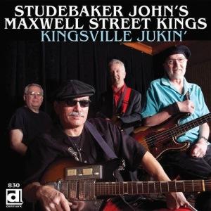 STUDEBAKER JOHN'S MAXWELL STREET KINGS KINGSVILLE JUKIN'