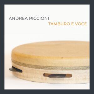 Andrea Piccioni Tamburo E Voce Scaled