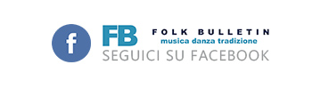 Segui Folk Bulletin su Facebook