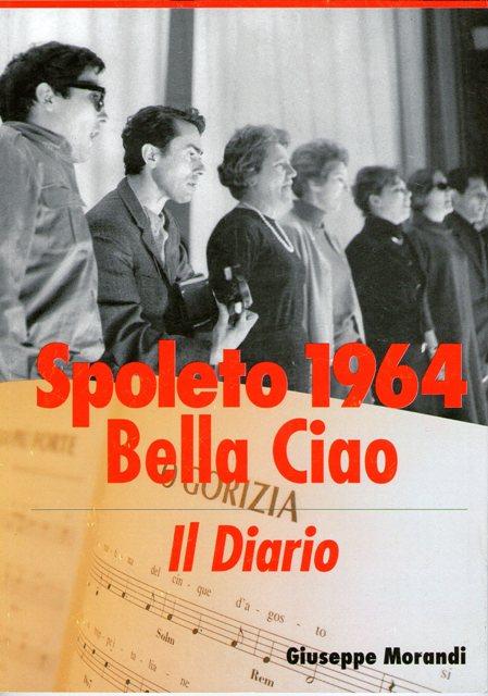 Spoleto 1964, Bella Ciao