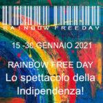 Rainbow Free Day Generale